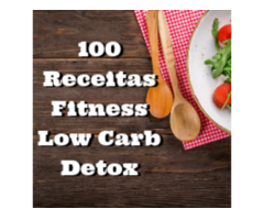 100 Receitas Fitness, Low Carb e Detox